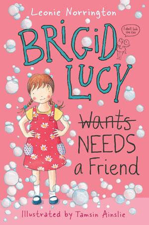 Brigid Lucy Needs a Friend